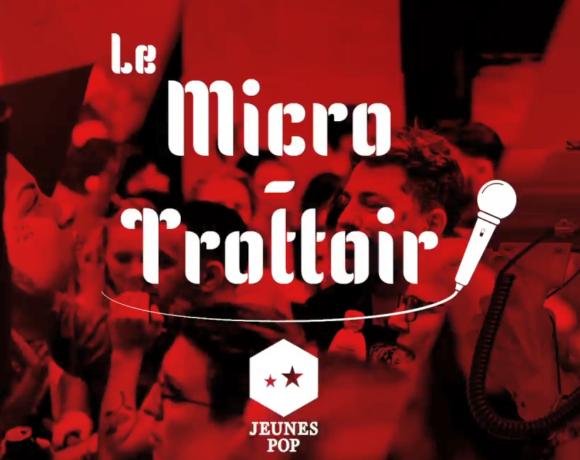 Micro Trottoir #1