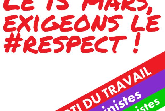 Le 15 mars 2020, exigeons le respect !